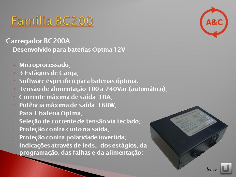 Carregador BC200A Desenvolvido para baterias Optma 12V Microprocessado; 3 Estágios de Carga; Software especifico para baterias óptima.