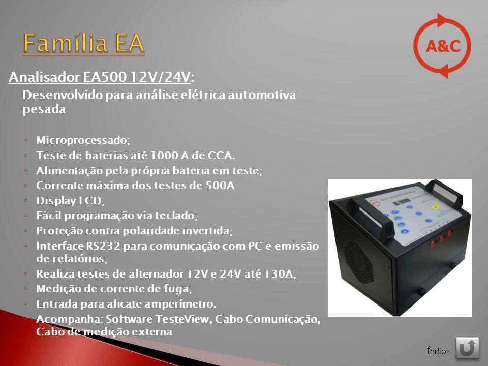 Analisador EA500 12V/24V: Desenvolvido para análise elétrica automotiva pesada Microprocessado; Teste de baterias até 1000 A de CCA.