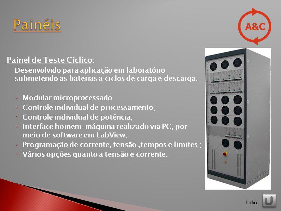 Painel de Teste Cíclico: Desenvolvido para aplicação em laboratório submetendo as baterias a ciclos de carga e descarga.