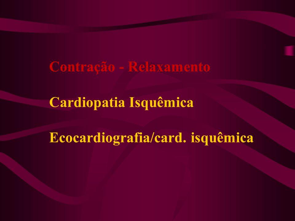 Sala Emergência Unidade Coronária Unidade de dor torácica Pós IAM Disfunções crônicas do VE Definição estratégias de tratamento Estratificação de risco novos eventos Melhorando o prognóstico da Cardiopatia Isquêmica Cardiopatia Isquêmica