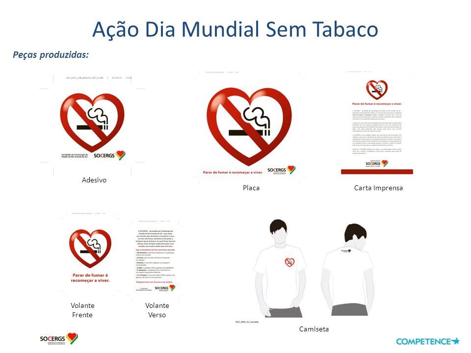 Ação Dia Mundial Sem Tabaco Algumas fotos da ação: Elton do Jornal O SulMarcela do KzukaGugu da Rd Farroupilha