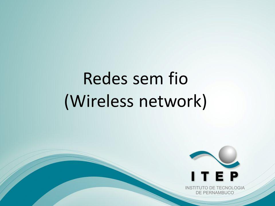 O que é uma rede sem fio .