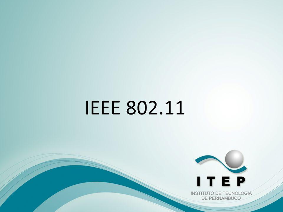 IEEE 802.11 – O início Esta é a nomenclatura inicial para as redes sem fio, que foi desenvolvida em 1997 pelo Instituto de Engenheiros Elétricos e Eletrônicos, o que explica a sigla IEEE encontrada em diversos artigos e componentes wireless.