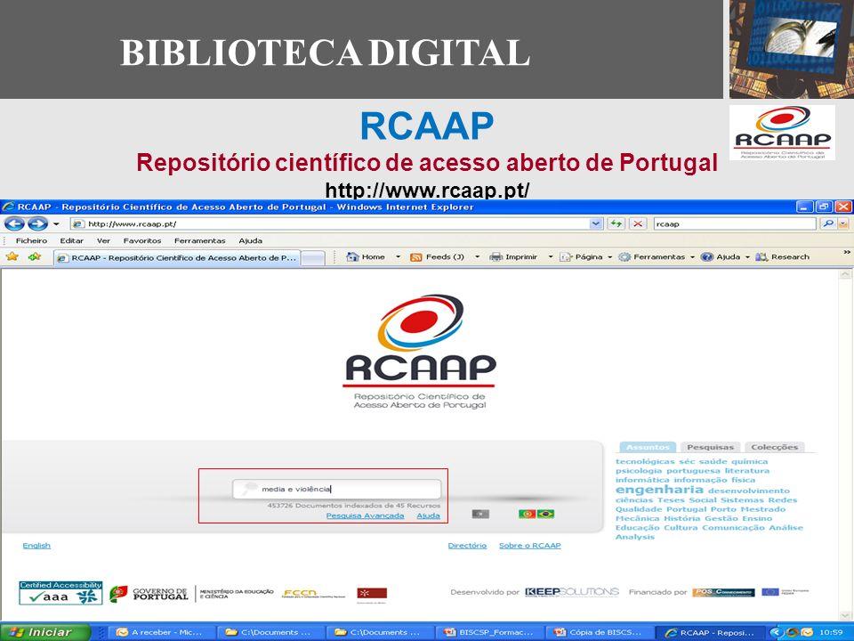 BIBLIOTECA DIGITAL RCAAP Repositório científico de acesso aberto de Portugal http://www.rcaap.pt/
