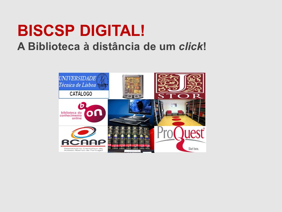 BISCSP DIGITAL! A Biblioteca à distância de um click!