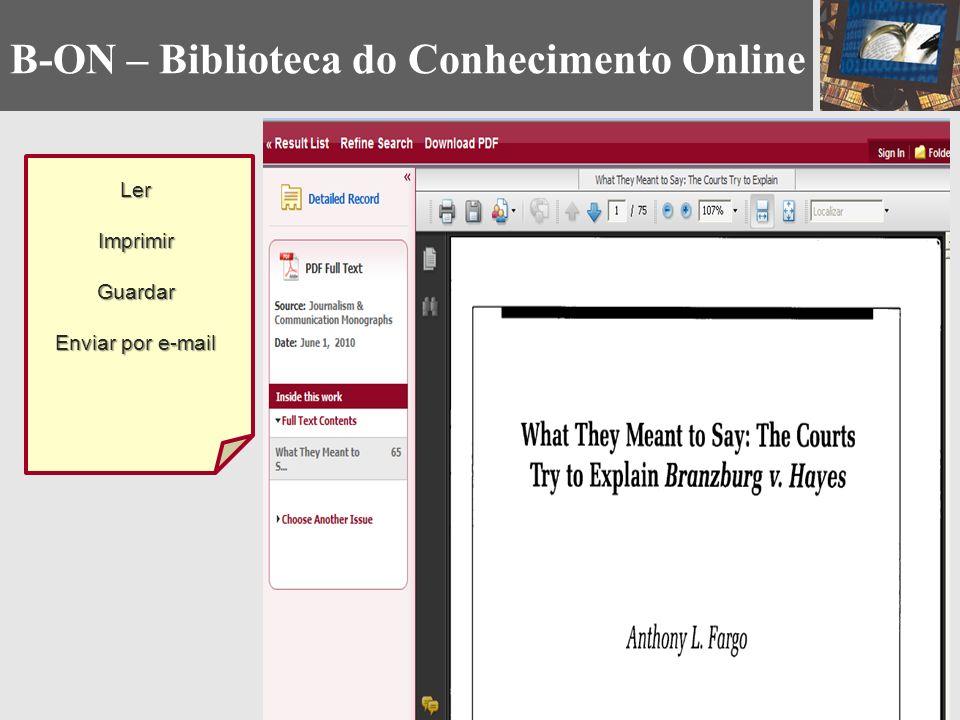 LerImprimirGuardar Enviar por e-mail B-ON – Biblioteca do Conhecimento Online