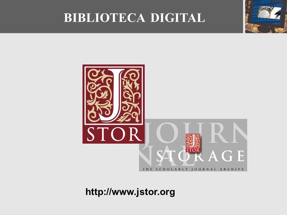 BIBLIOTECA DIGITAL http://www.jstor.org