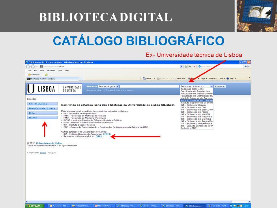 BIBLIOTECA DIGITAL CATÁLOGO BIBLIOGRÁFICO Ex- Universidade técnica de Lisboa