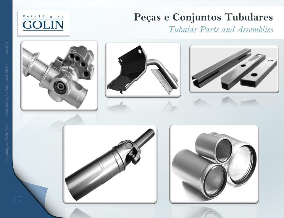 Peças e Conjuntos Tubulares Tubular Parts and Assemblies 17