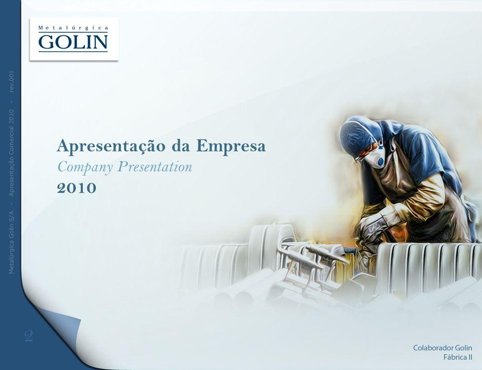 Apresentação da Empresa Company Presentation 2010 2