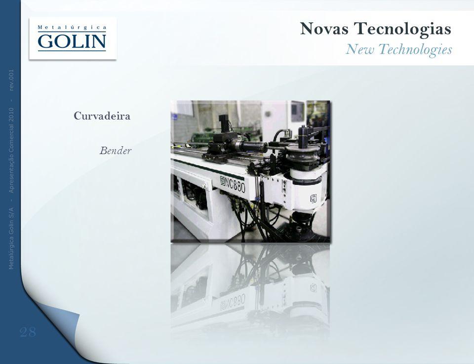 Curvadeira Bender Novas Tecnologias New Technologies 28