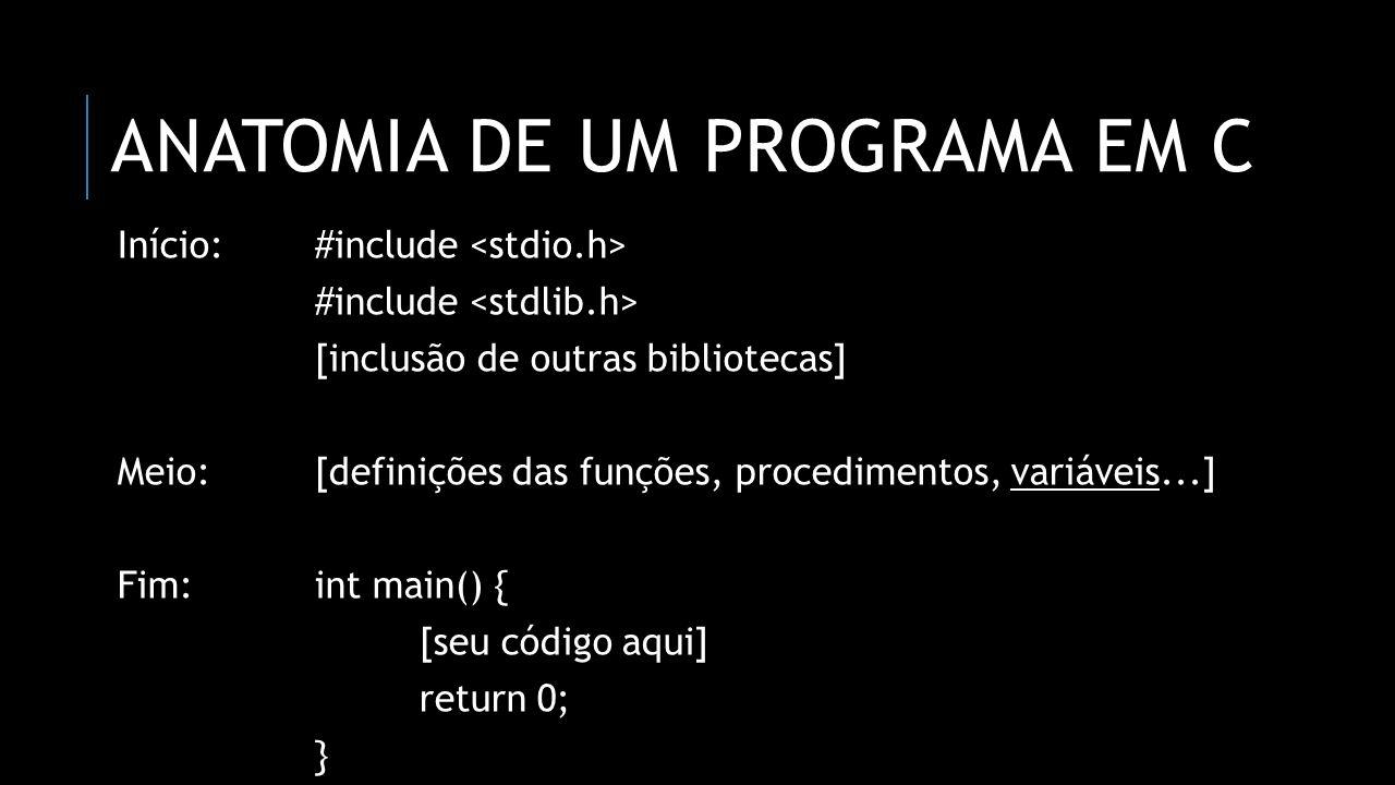 CONSTANTES Elas servem para armazenar valores que serão usados durante o programa, porém não serão mudados em momento algum.