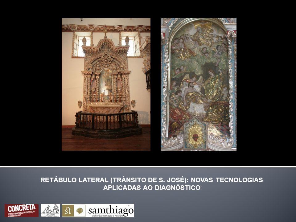RETÁBULO LATERAL (TRÂNSITO DE S. JOSÉ): NOVAS TECNOLOGIAS APLICADAS AO DIAGNÓSTICO
