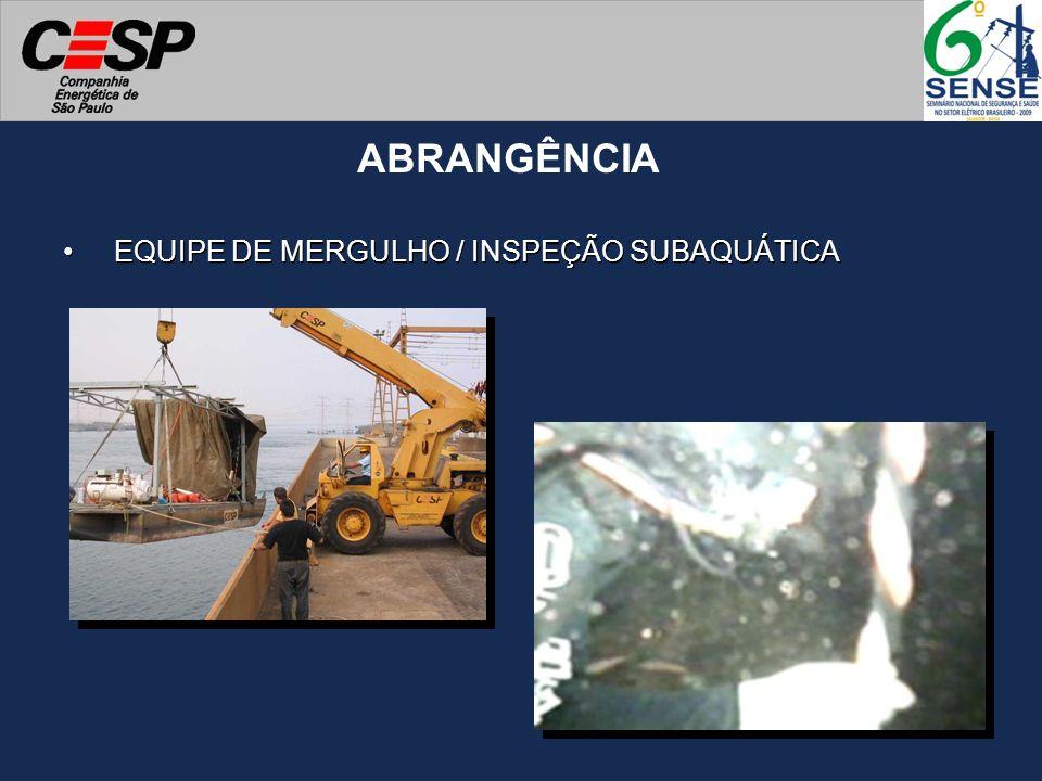 EQUIPE DE MERGULHO / INSPEÇÃO SUBAQUÁTICA ABRANGÊNCIA