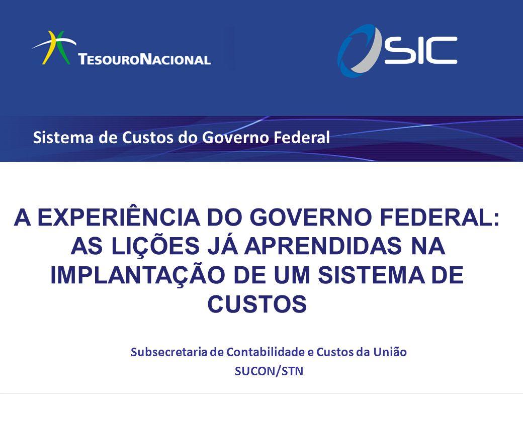 Sistemas de Informação de Custos do Governo Federal