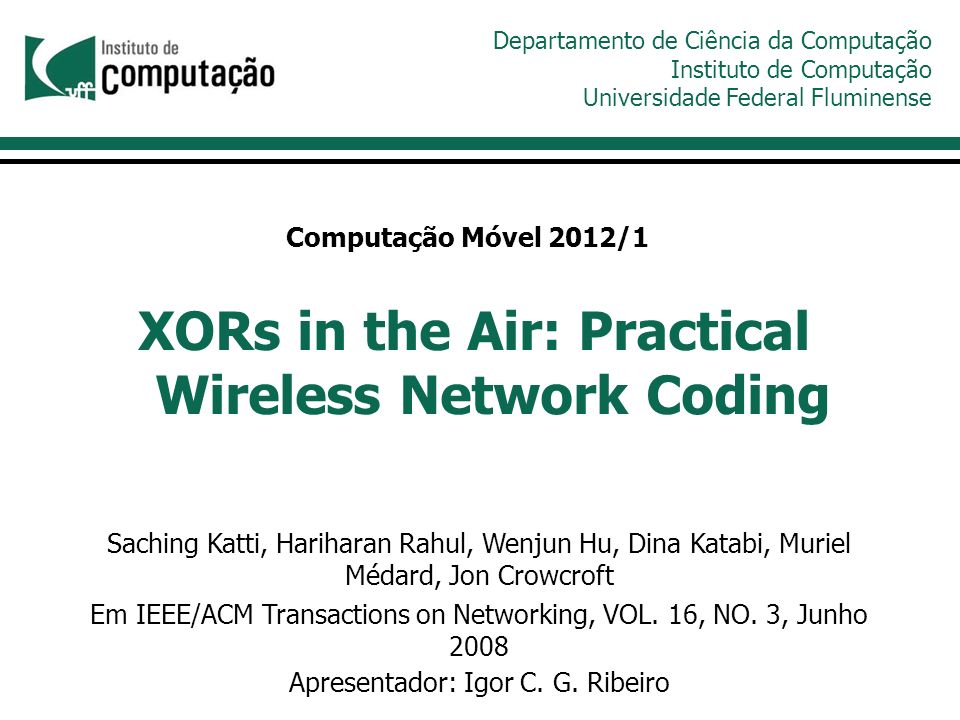 O artigo introduz o COPE; Nova arquitetura de encaminhamento de pacotes; Utiliza codificação de redes; Aumenta o throughput em redes em malha sem fio estacionárias.