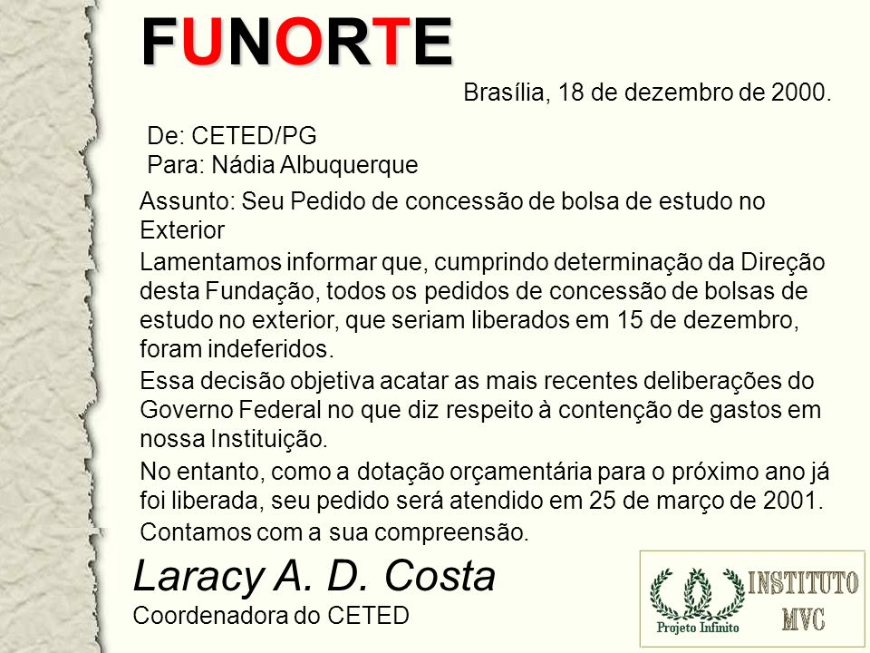 FUNORTEFUNORTEFUNORTEFUNORTE Brasília, 18 de dezembro de 2000.