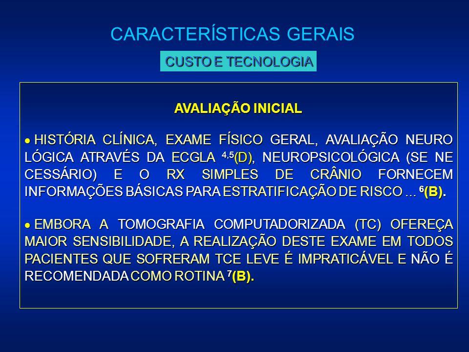 AVALIAÇÃO INICIAL HISTÓRIA CLÍNICA, EXAME FÍSICO GERAL, AVALIAÇÃO NEURO LÓGICA ATRAVÉS DA ECGLA 4,5 (D), NEUROPSICOLÓGICA (SE NE CESSÁRIO) E O RX SIMP