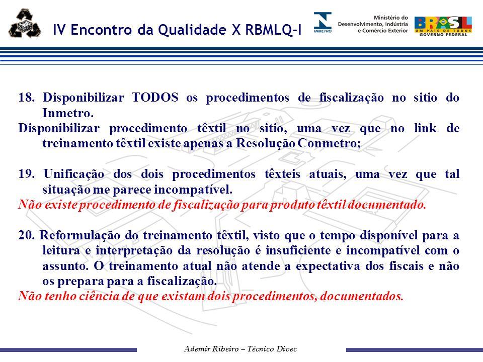 IV Encontro da Qualidade X RBMLQ-I Ademir Ribeiro – Técnico Divec 21.