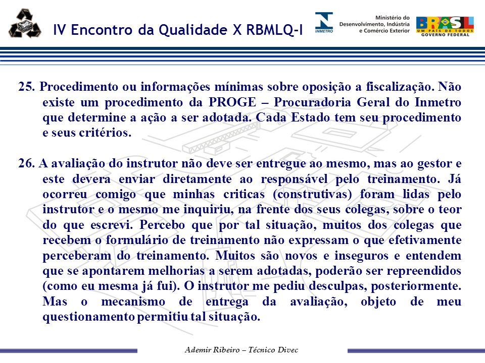 IV Encontro da Qualidade X RBMLQ-I Ademir Ribeiro – Técnico Divec 27.