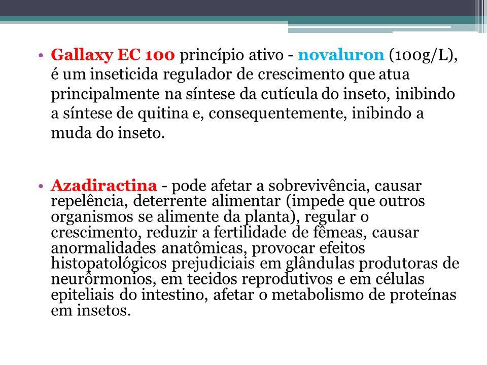 Gallaxy EC 100 princípio ativo - novaluron (100g/L), é um inseticida regulador de crescimento que atua principalmente na síntese da cutícula do inseto