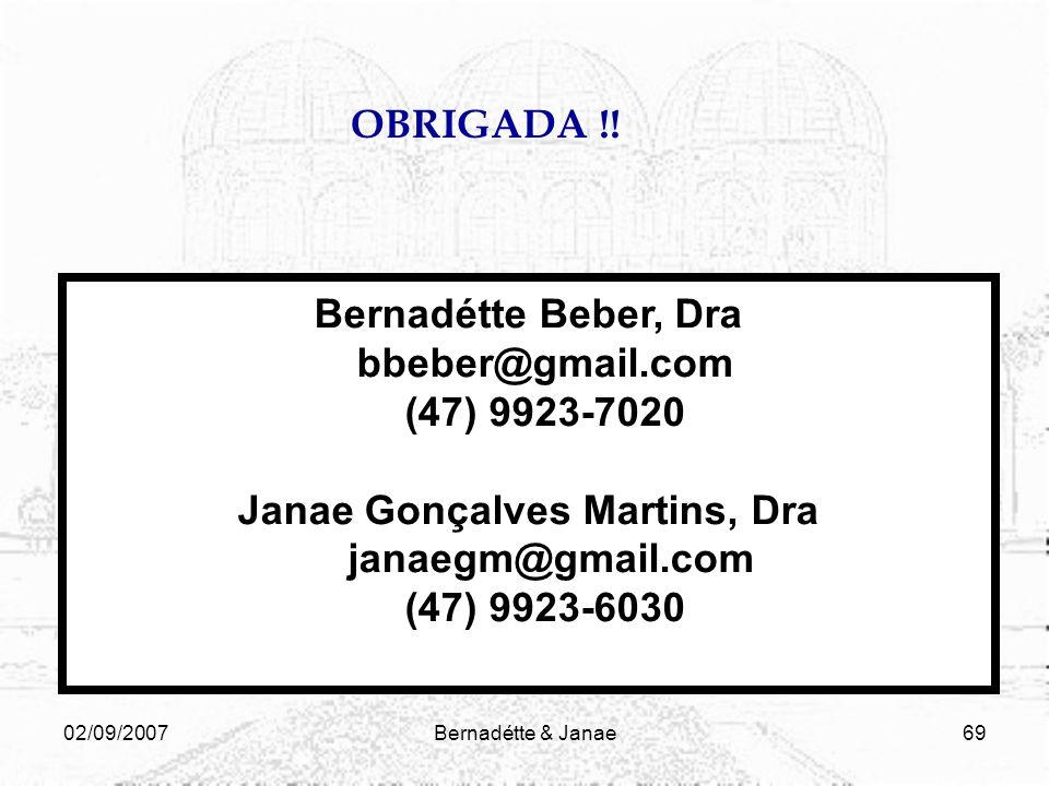 02/09/2007Bernadétte & Janae68 CONSIDERAÇÕES FINAIS O material impresso tem sido utilizado de forma cada vez mais integrada com outras mídias na EaD,