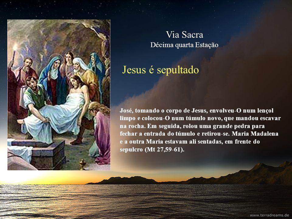 Jesus é sepultado José, tomando o corpo de Jesus, envolveu-O num lençol limpo e colocou-O num túmulo novo, que mandou escavar na rocha. Em seguida, ro
