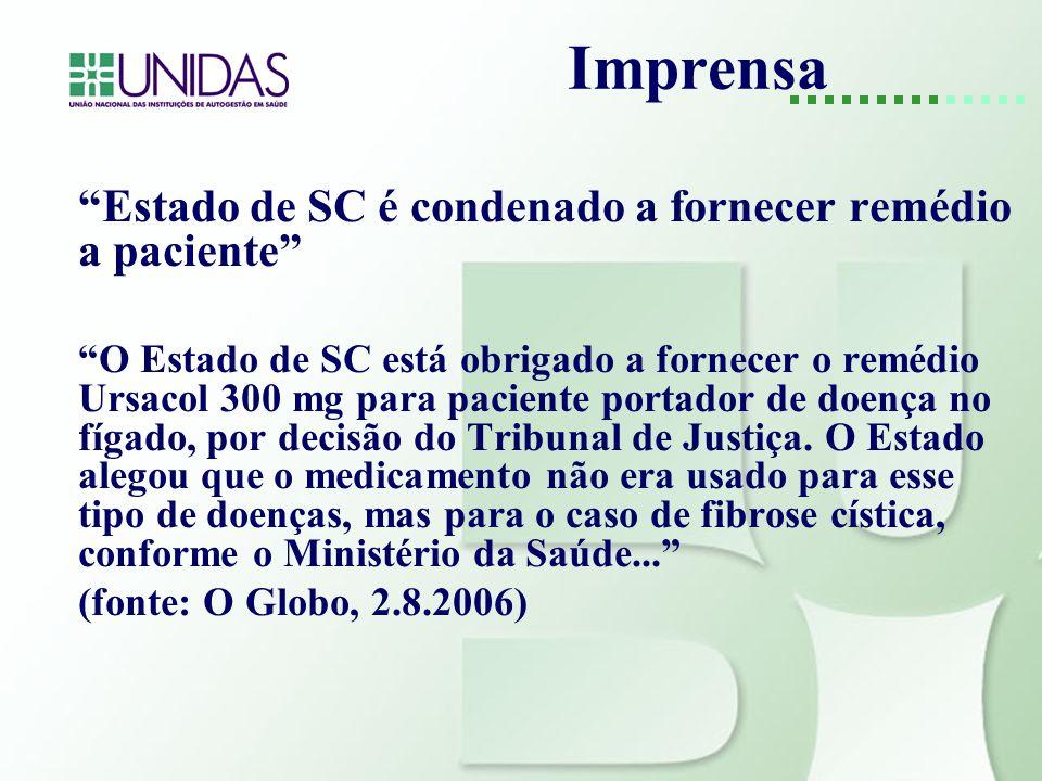 Imprensa Estado de SC é condenado a fornecer remédio a paciente O Estado de SC está obrigado a fornecer o remédio Ursacol 300 mg para paciente portado