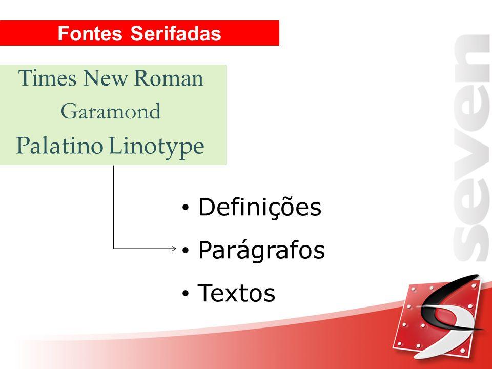 Fontes Serifadas Times New Roman Garamond Palatino Linotype Definições Parágrafos Textos