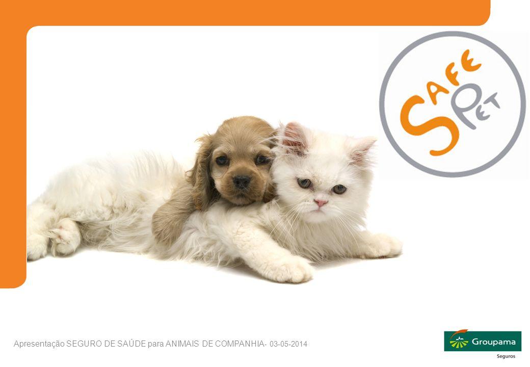 1 Apresentação SEGURO DE SAÚDE para ANIMAIS DE COMPANHIA - 03-05-2014