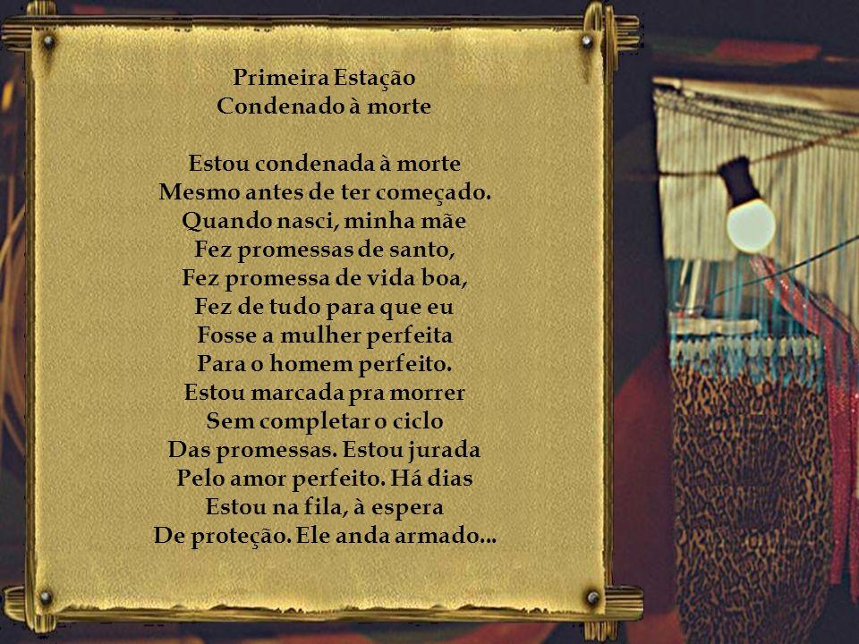 AS MARIAS DA PENHA 14 passos da Via Sacra marcam a história de todas as Marias Texto e direção teatral: Carlos Jerônimo Vieira Limeira, SP, Brasil Jan
