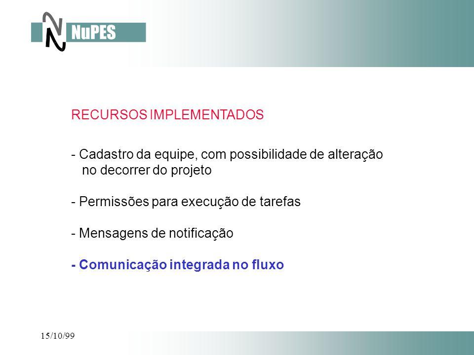 - Cadastro da equipe, com possibilidade de alteração no decorrer do projeto - Permissões para execução de tarefas - Mensagens de notificação - Comunic