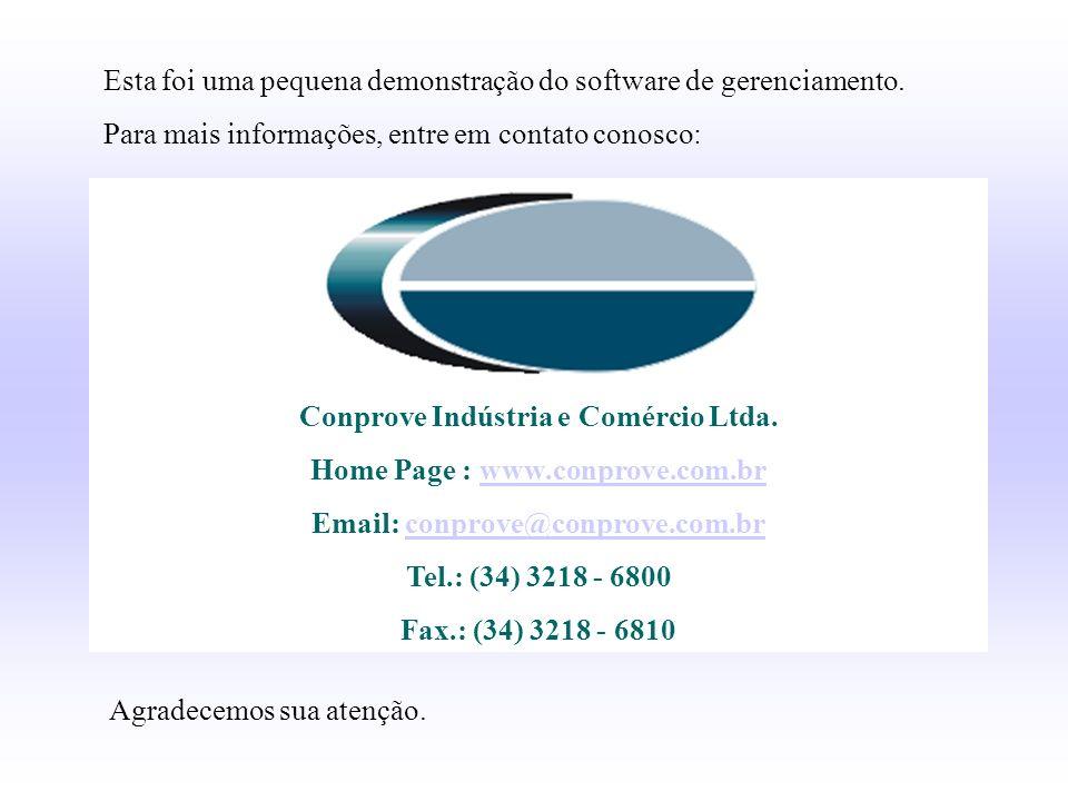 Conprove Indústria e Comércio Ltda. Home Page : www.conprove.com.brwww.conprove.com.br Email: conprove@conprove.com.brconprove@conprove.com.br Tel.: (