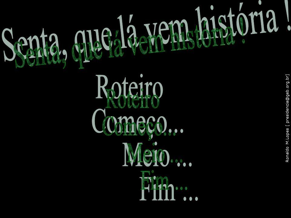 Ronaldo M.Lopes [ presidencia@geb.org.br] 108