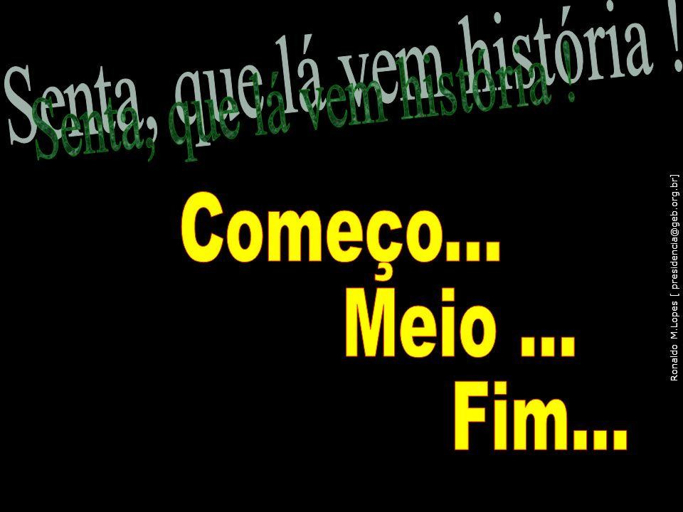 Ronaldo M.Lopes [ presidencia@geb.org.br] 110