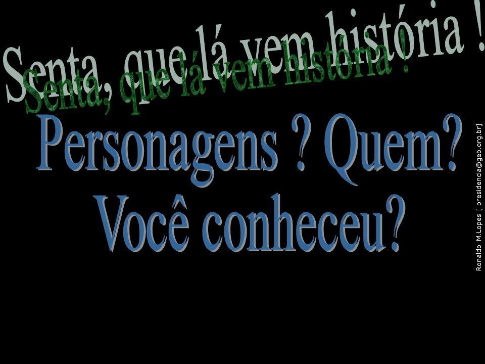 Ronaldo M.Lopes [ presidencia@geb.org.br] 111
