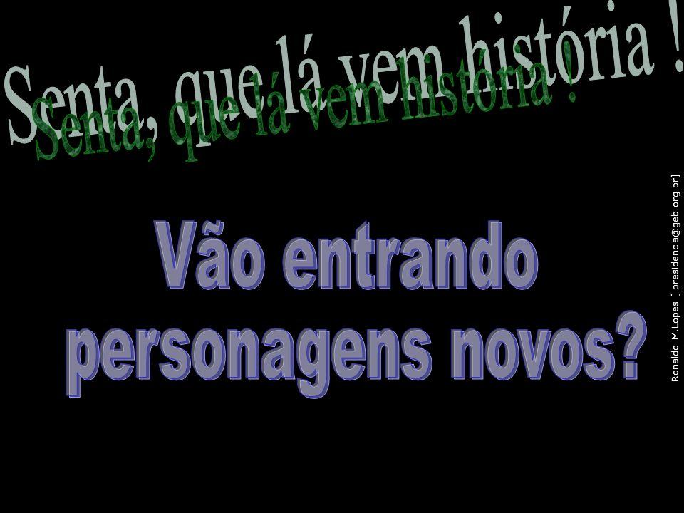 Ronaldo M.Lopes [ presidencia@geb.org.br] 115
