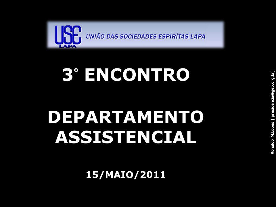 3 ° ENCONTRO DEPARTAMENTO ASSISTENCIAL 15/MAIO/2011 2