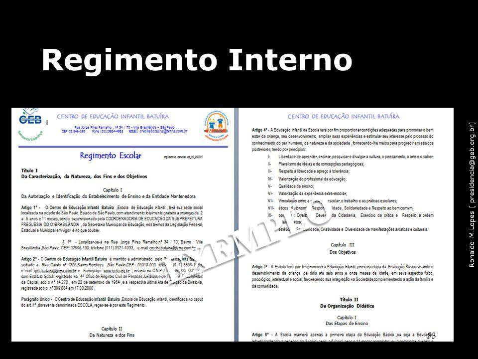 Ronaldo M.Lopes [ presidencia@geb.org.br] Regimento Interno 53