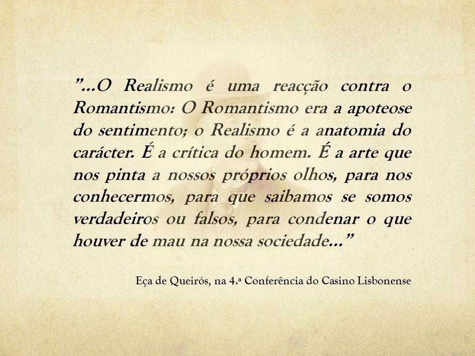 RomantismoRealismo Pessoaprimeiraterceira Valoriza Que se idealiza e sente O que se é Principais diferenças entre Romantismo e Realismo