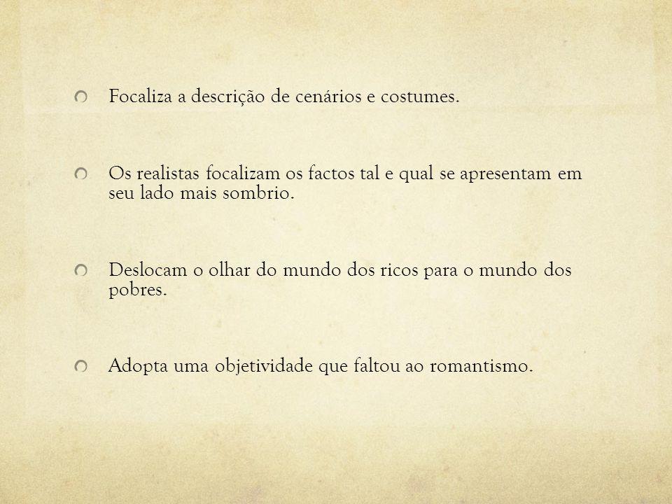 Evidencia o gosto dos portugueses por: - Valores caducos.