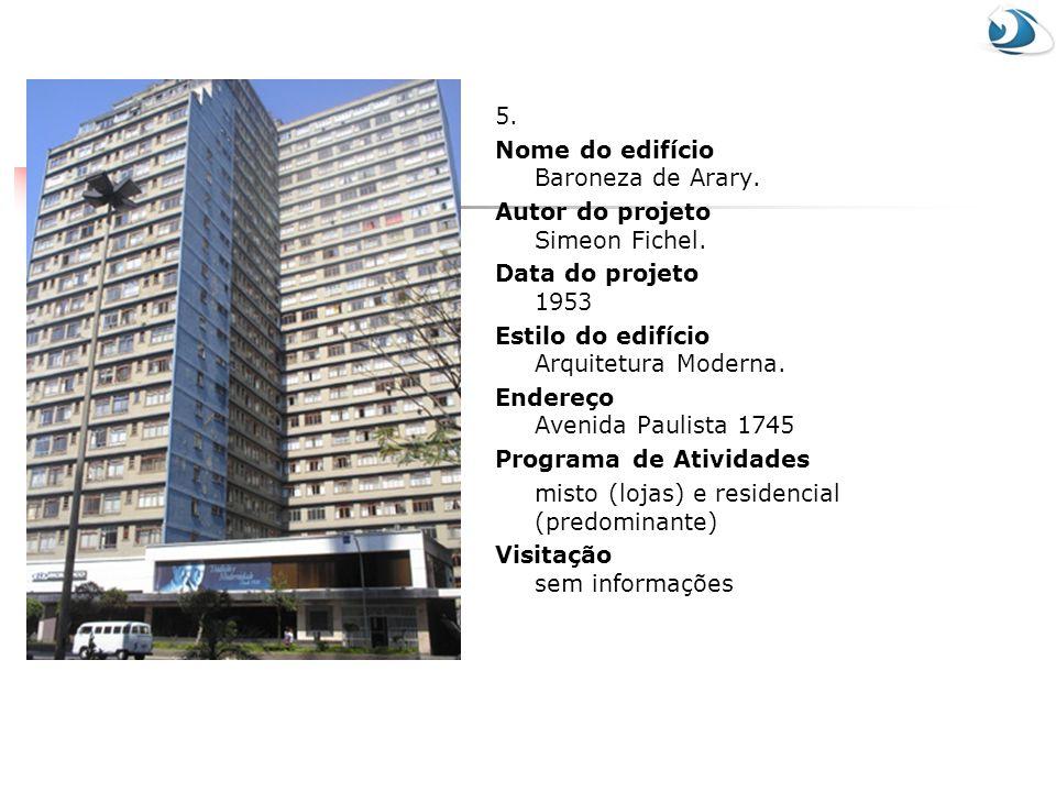 6.Nome do edifício Nações Unidas. Autor do projeto Abelardo de Souza.