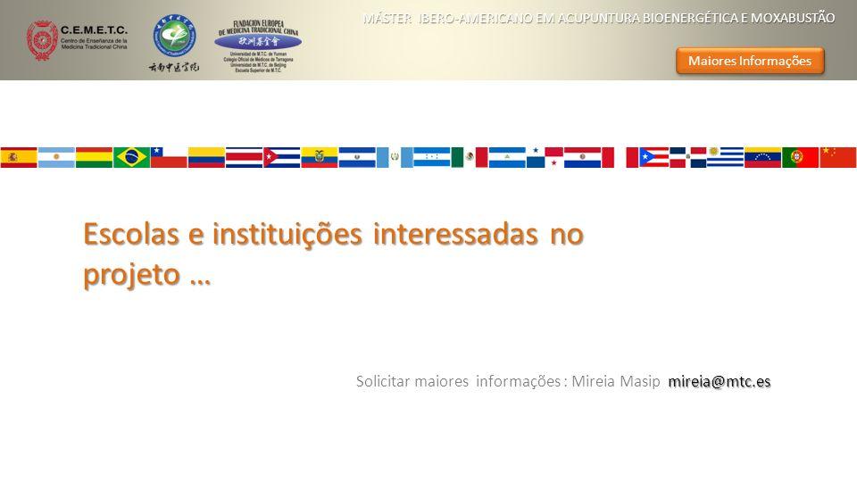 Escolas e instituições interessadas no projeto … mireia@mtc.es Solicitar maiores informações : Mireia Masip mireia@mtc.es MÁSTER IBERO-AMERICANO EM AC