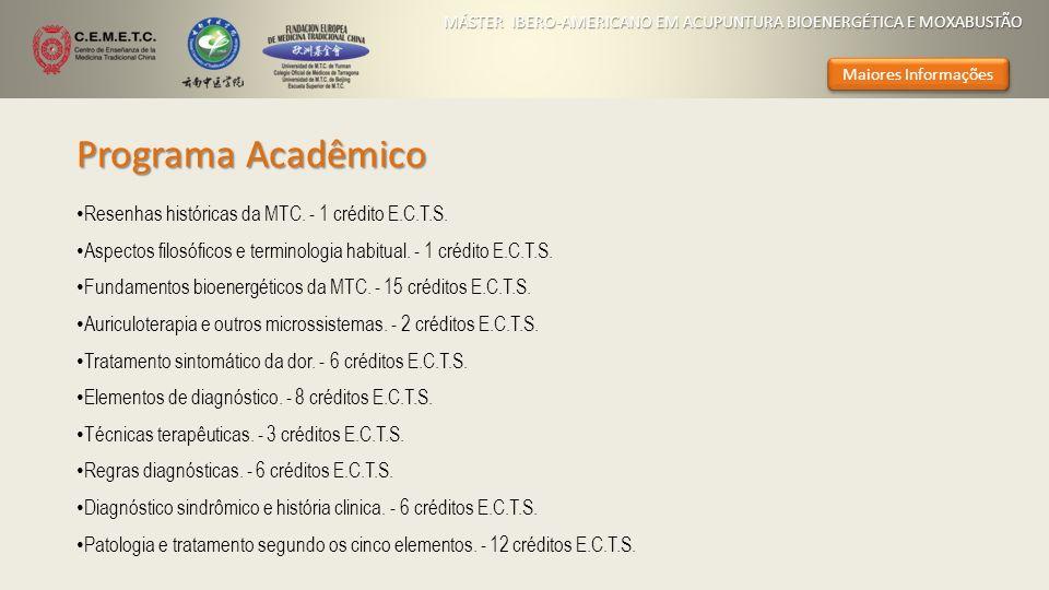 Programa Acadêmico Resenhas históricas da MTC. - 1 crédito E.C.T.S. Aspectos filosóficos e terminologia habitual. - 1 crédito E.C.T.S. Fundamentos bio