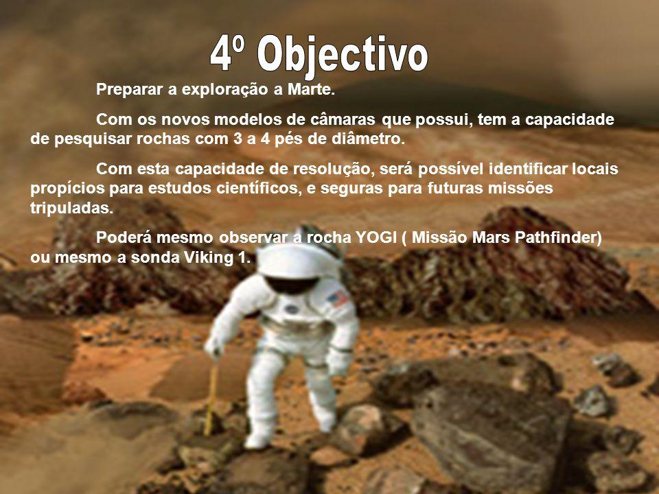 Caracterizar a geologia em Marte. Nos estratos da superfície de Marte, assim como na Terra, está gravada a sua história. Irá procurar água, através de