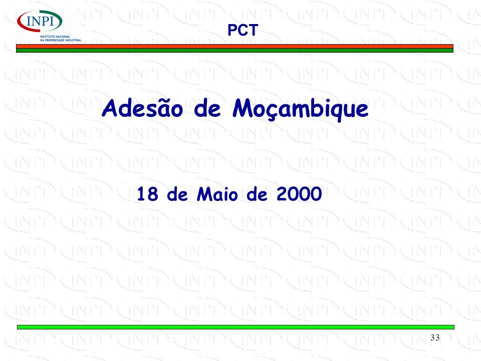 33 Adesão de Moçambique PCT 18 de Maio de 2000
