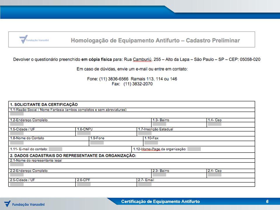 Certificação de Equipamento Antifurto 6
