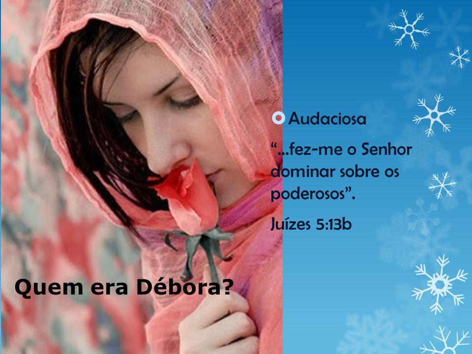 Débora era obediente