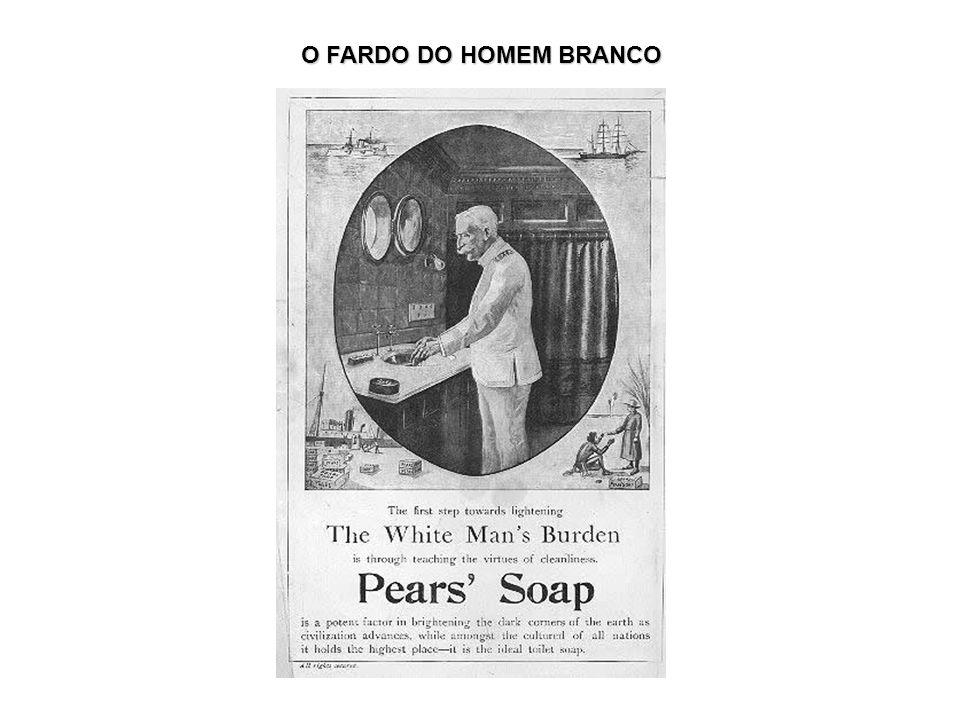 O FARDO DO HOMEM BRANCO