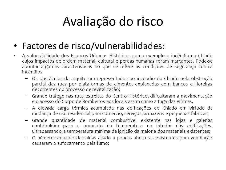 Avaliação do risco Estatísticas de incêndios em Portugal continental: